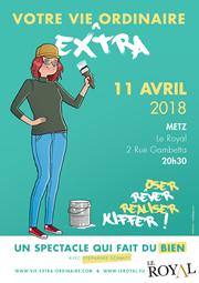Votre vie EXTRA ordinaire 11 avril 2018 20h30